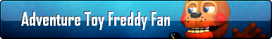 Adventure Toy Freddy Fan Button by AmetrineDragon