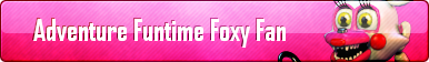 Adventure Funtime Foxy Fan Button by AmetrineDragon