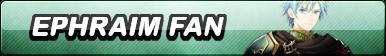 Ephraim Fan Button
