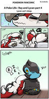 Poke Life: Ray and Lycan part 4