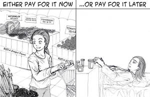 Either pay for it now... by genaminna