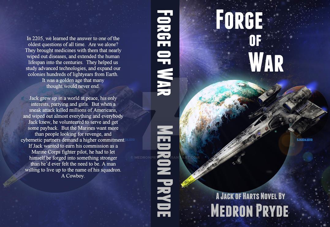 Forge of War by MedronPryde