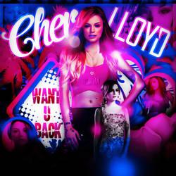 +Want U Back//Edicion//Cher Lloyd by DaiiMartinezz