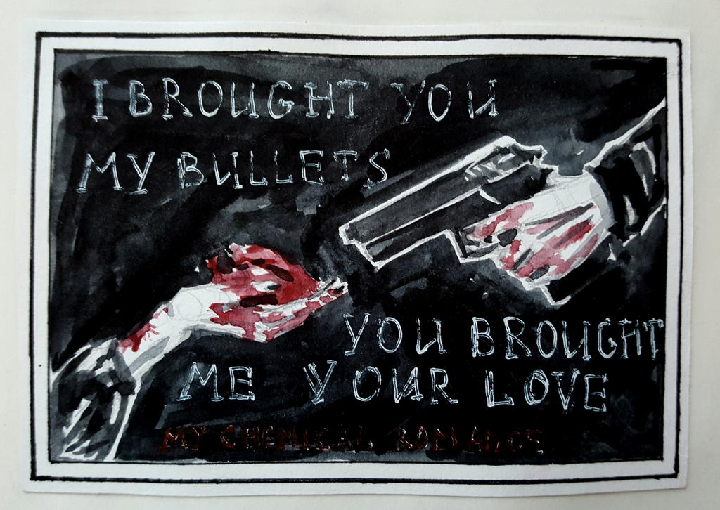 I brought you my bullets you brought me your love by ...