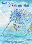 With You I Felt the Tide Poetry and Art Book