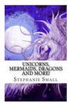 Unicorns Mermaids Dragons Fantasy Art Magic Wings by StephanieSmall