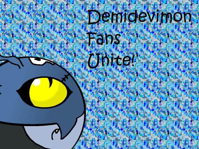 Demidevimon Fans Unite by Cho-Ran