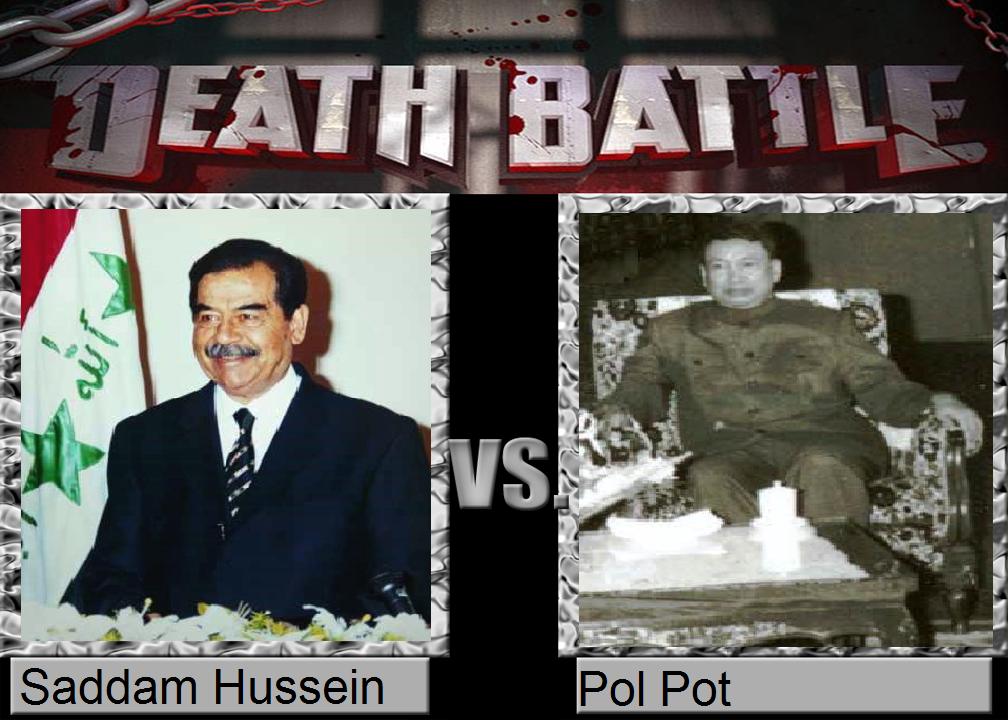 Death Battle - Saddam Hussein vs. Pol Pot by ...