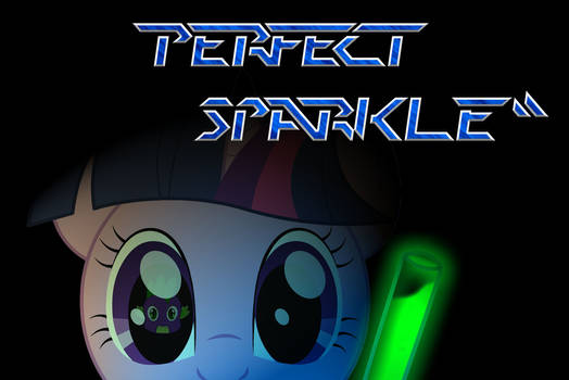 Perfect Sparkle (Perfect Dark Parody)