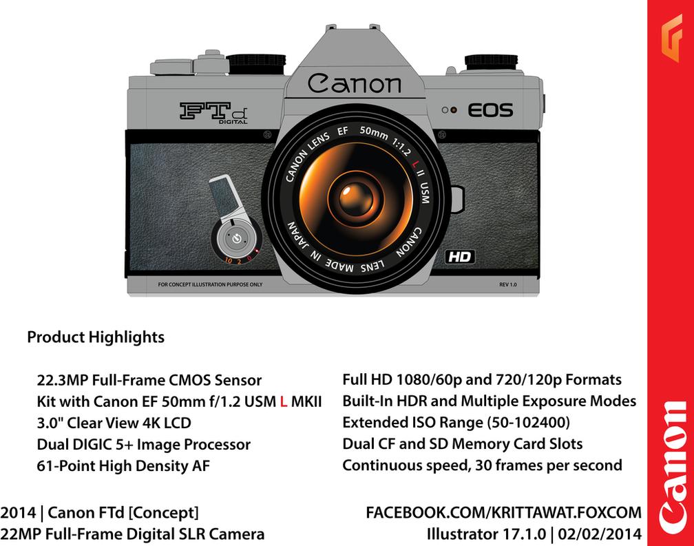 Concept] Canon FTd Full Frame DSLR Camera by FOXCOMPUTER on DeviantArt