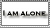 I am alone by Francyssa