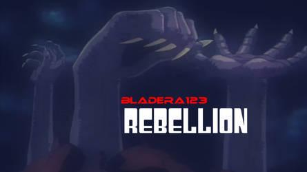 Rebellion - Thumbnail by BladEra123