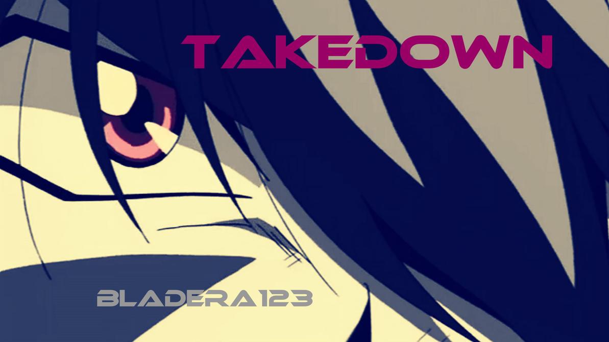 Takedown - Thumbnail by BladEra123