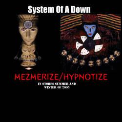Mezmerize-Hypnotize by kornkidcrazy