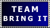 Team Bring It stamp 1 by thegame680official