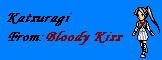 Bloody Kiss-Katsuragi by BrokenArcAngel