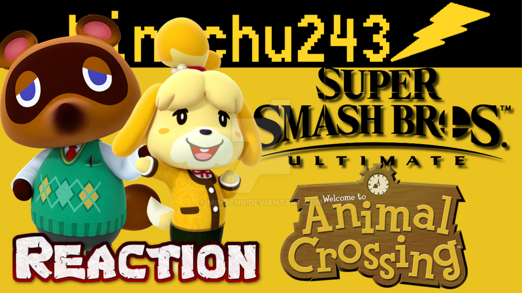Isabelle for smash + Animal Crossing Switch react  by