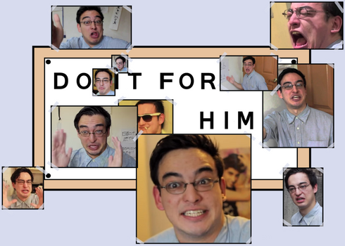 Filthy Frank : Do It For Him Meme thing