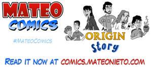 Mateo Comics - An origins story