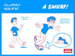 clumsy walking a smurf!