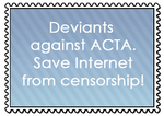 Deviants Against ACTA by Almairis