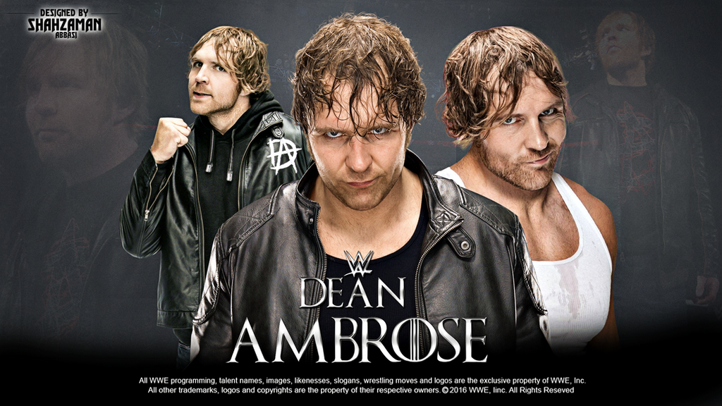 Dean Ambrose Wallpaper By ShahzamanAbbasi