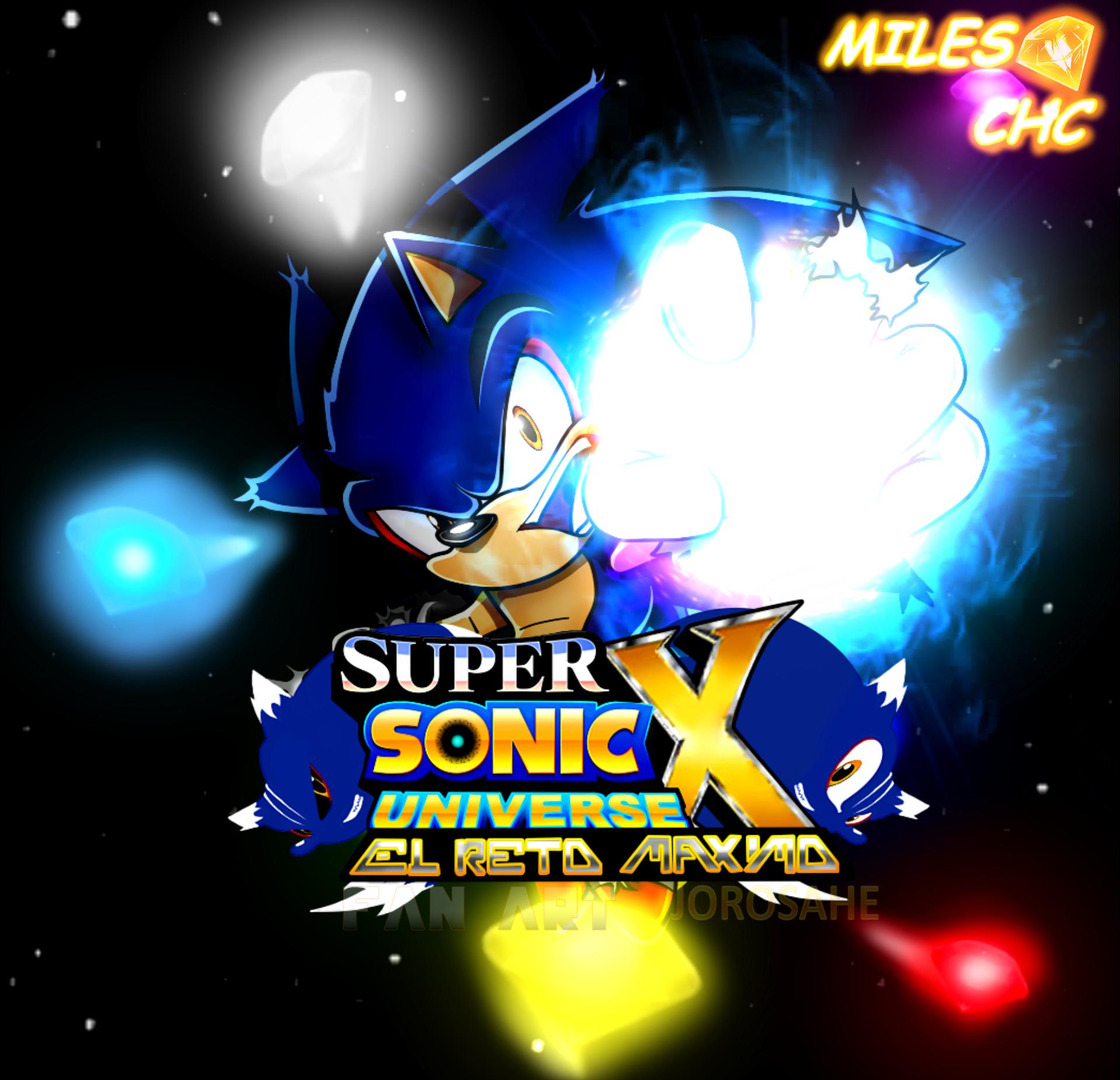 oO SUPER SONIC X UNIVERSE EL RETO MAXIMO Oo POSTER by MilesCHC on