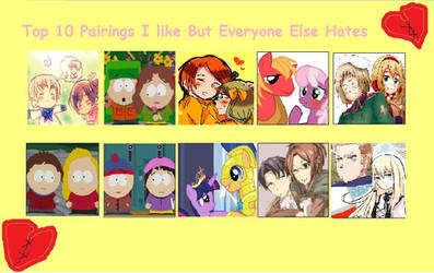 My top 10 couples i love but everyone hates by sunflower-sama