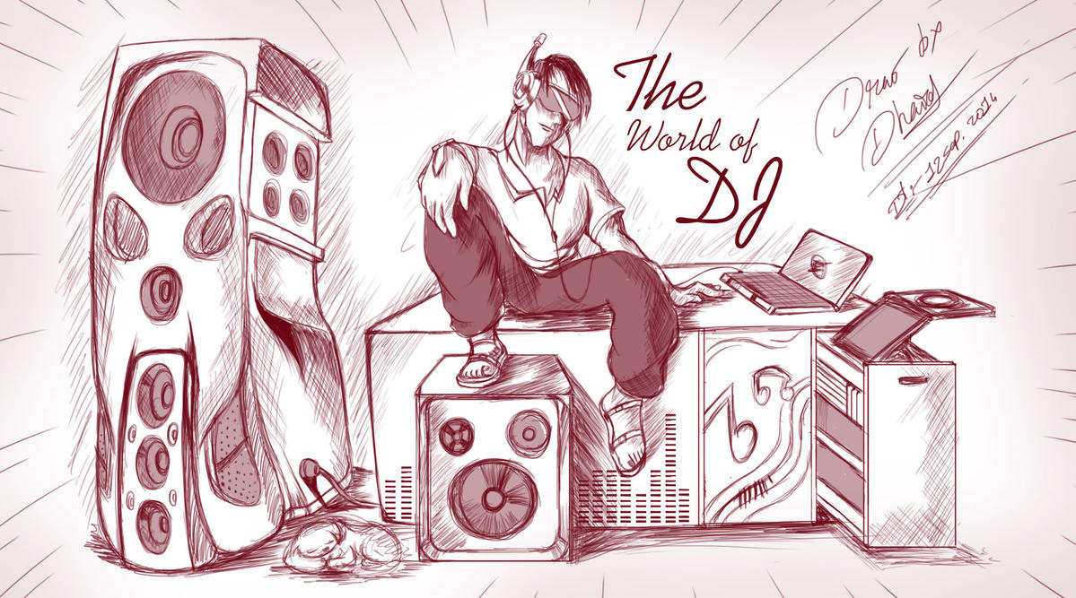 The worldof DJ by cactuscreatives803