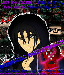 WWC Domestic Disturbance 2011 Poster by 2ndCityCrusader