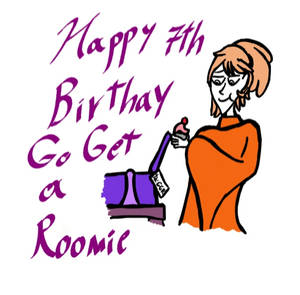 Happy 7th Birthday Go Get a Roomie!