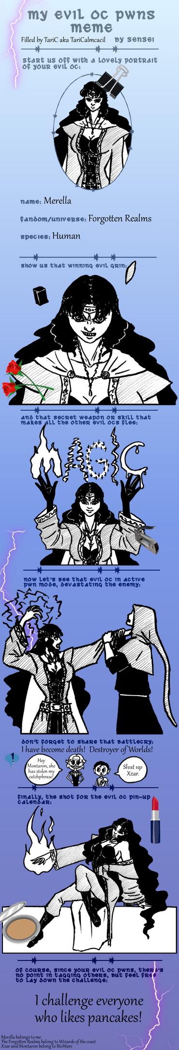 My evil OC pwns Meme - Merella by TariToons
