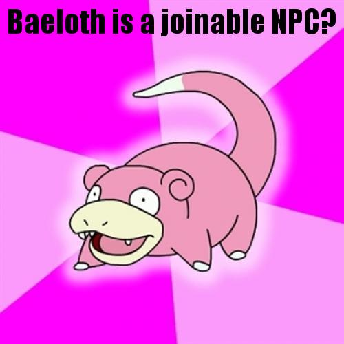 Slowpoke Baeloth