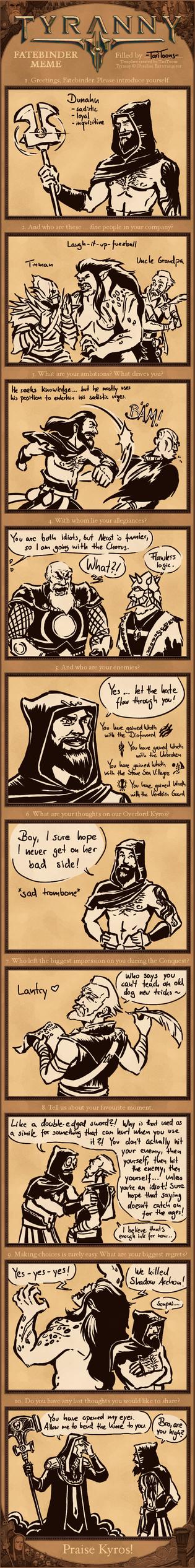 Tyranny: Fatebinder Meme - Dunahn by TariToons
