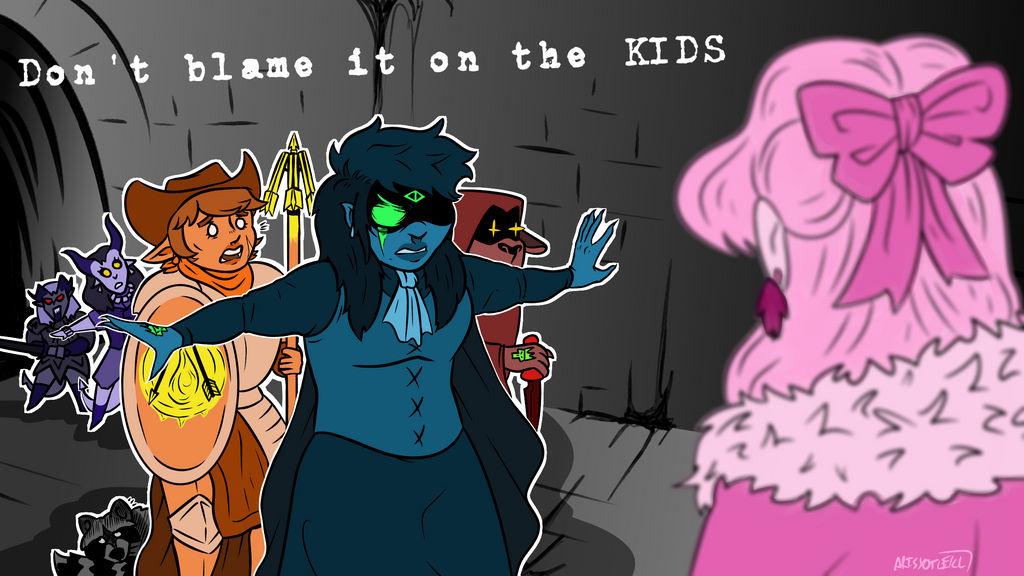 Don T Blame It On The Kids By Artsy Ot On Deviantart