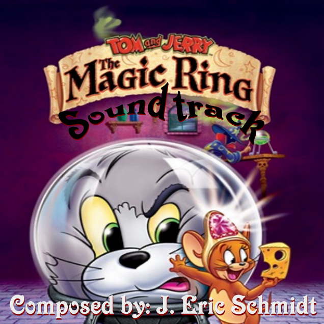 tom and jerry the magic ring soundtrack by josael281999 on