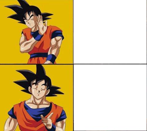 Drake Posting Meme (Goku Version) Template by Josael281999 ...