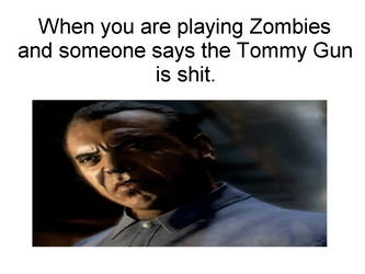 Tommy Gun is Shit Salvatore Zombies Meme by Josael281999
