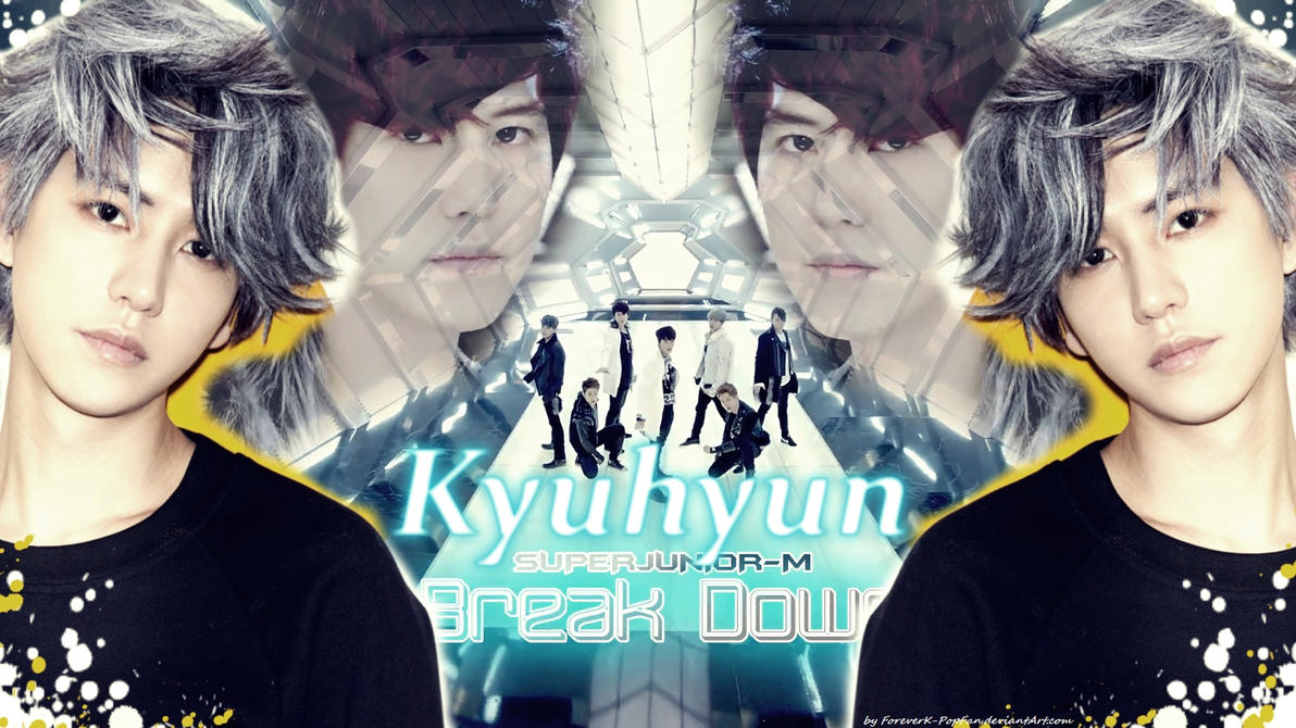 Super Junior-M ,, Break Down ,, ~ Kyuhyun ~ by ForeverK-PoPFan