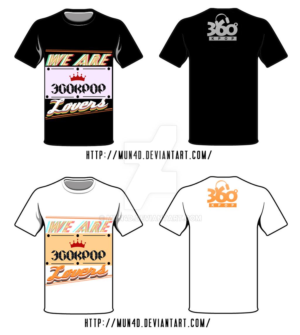 Shirt design contest -  360kpop T Shirt Design Contest By Mun4d