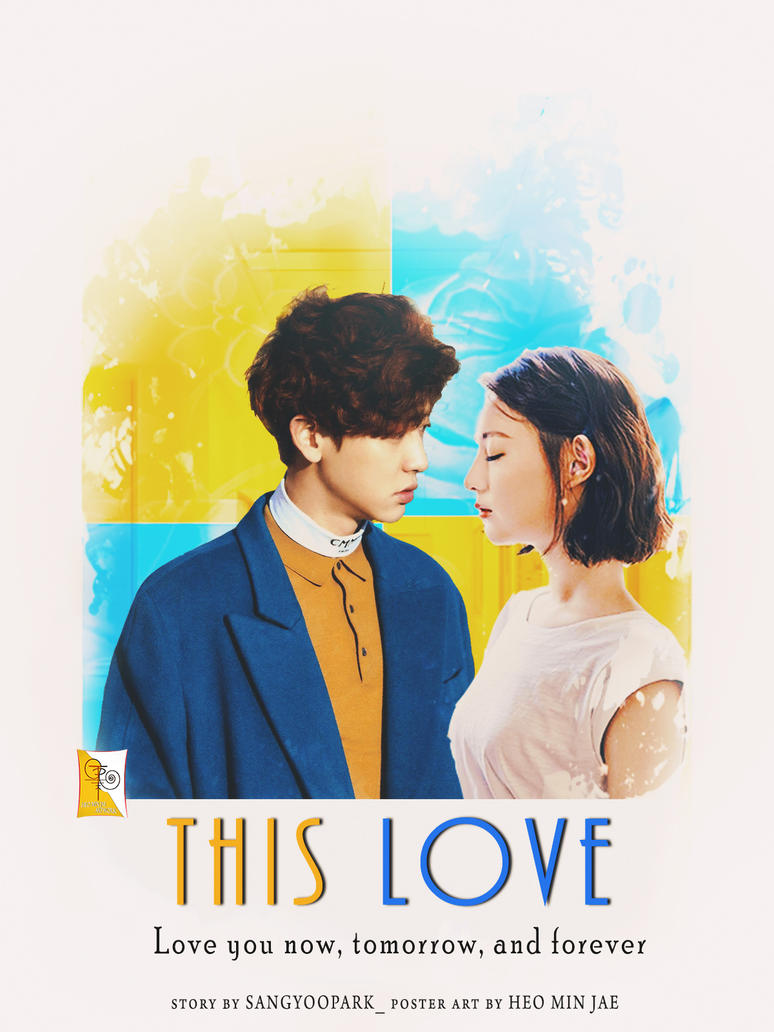 This Love | Fan Fiction Poster by heominjae