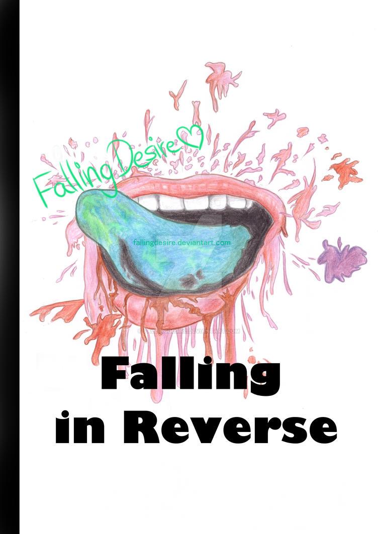 Falling In Reverse by FallingDesire on DeviantArt