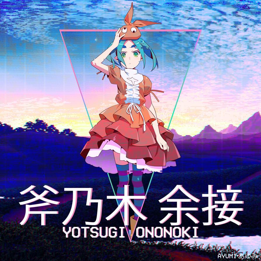 Yotsugi Ononoki by MeganeAyumii