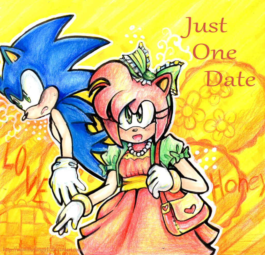 Sonic and Amy ~ Just One Date~ by mimithefangirl1