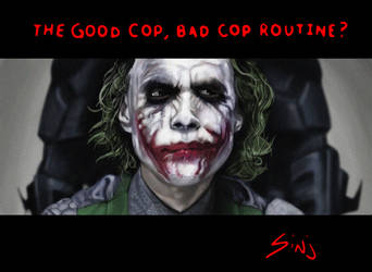THE GOOD COP BAD COP ROUTINE by sinj