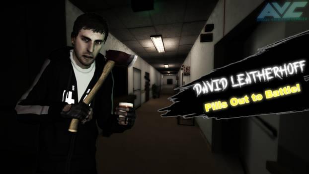 David Leatherhoff Pills Out to Battle! (V.2)
