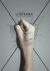 Violence Doesnt Solve Problems