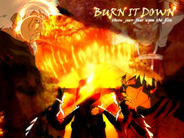 Burn It Down by Chaos2112