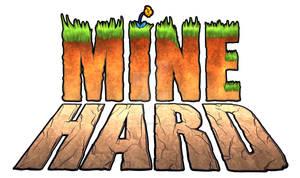 Mine Hard