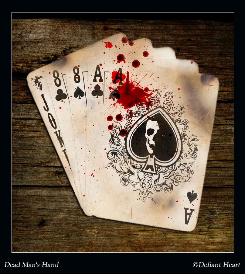 Dead Man's Hand by DefiantHeart
